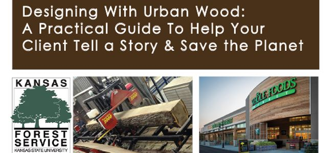 Center Presents: Designing With Urban Wood: A Practical Guide To Help Your Client Tell a Story & Save The Planet