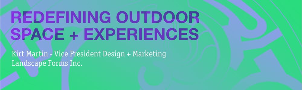 Center Presents: Redefining Outdoor Space + Experiences